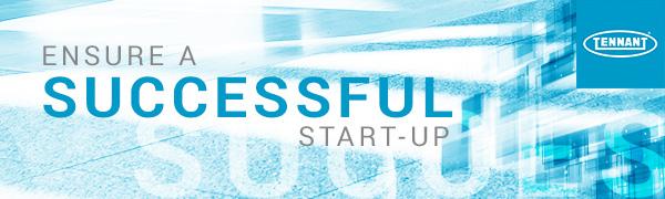 Ensure a successful start-up
